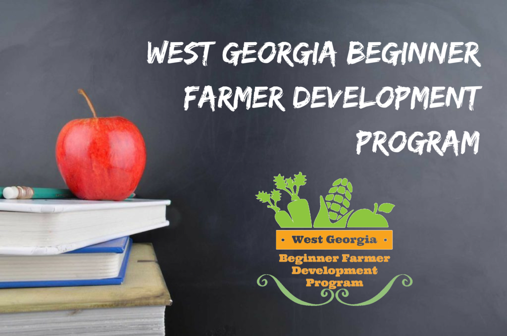 West Georgia Beginner Farmer Development Program ( West GA BFDP) (1)